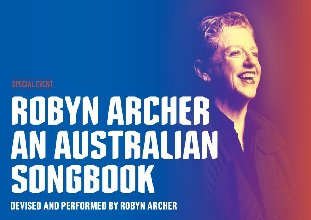 Queensland Theatre 2021 Robyn Archer: An Australian Playbook
